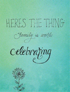 family-is-worth-celebrating_zps8b5b300a